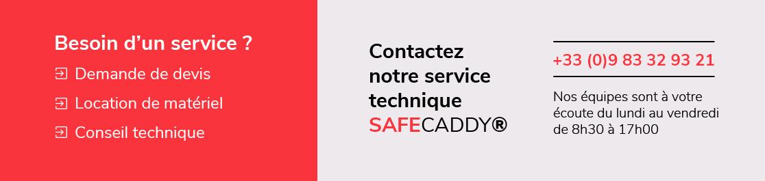 Contactez notre service technique SAFECADDY®